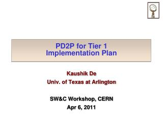 PD2P for Tier 1 Implementation Plan