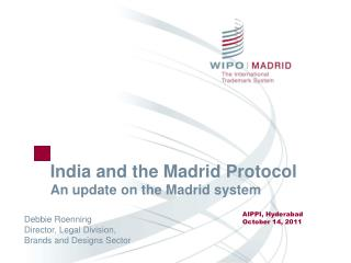 India and the Madrid Protocol An update on the Madrid system