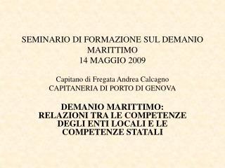 SEMINARIO DI FORMAZIONE SUL DEMANIO MARITTIMO 14 MAGGIO 2009
