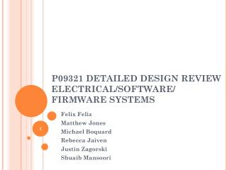 P09321 DETAILED DESIGN REVIEW ELECTRICAL/SOFTWARE/ FIRMWARE SYSTEMS