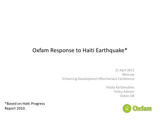Oxfam Response to Haiti Earthquake*
