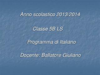 Anno scolastico 2013/2014                                            Classe 5B LS