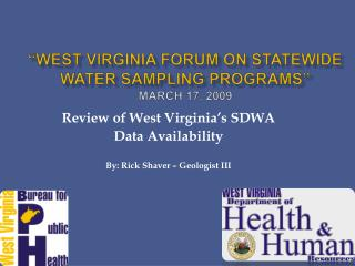 West Virginia Forum on Statewide Water Sampling Programs  March 17, 2009