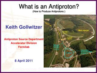 What is an Antiproton? (How to Produce Antiprotons )