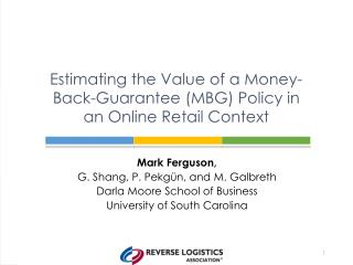 Estimating the Value of a Money-Back-Guarantee (MBG) Policy in an Online Retail Context