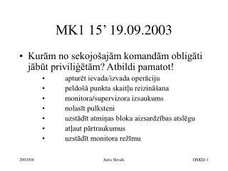 MK1 15�  19.09.2003