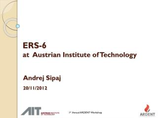 ERS-6  at  Austrian  Institute of Technology