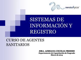 SISTEMAS DE INFORMACIÓN Y REGISTRO