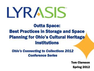 Ohio�s Connecting to Collections 2012 Conference Series
