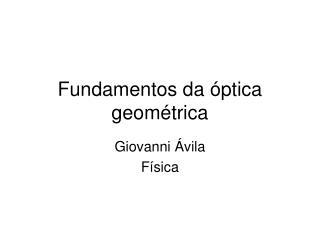 Fundamentos da óptica geométrica