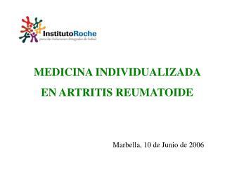 MEDICINA INDIVIDUALIZADA  EN ARTRITIS REUMATOIDE