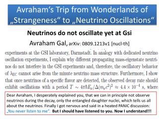 "Avraham's  Trip  from Wonderlands of  ""Strangeness""  to  ""Neutrino  Oscillations """
