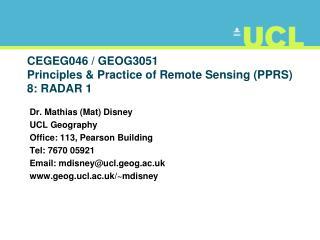 CEGEG046 / GEOG3051 Principles & Practice of Remote Sensing (PPRS) 8: RADAR 1