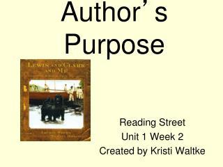 Author ' s Purpose