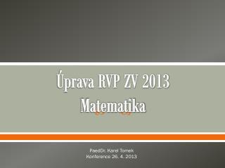 Úprava RVP ZV 2013 Matematika