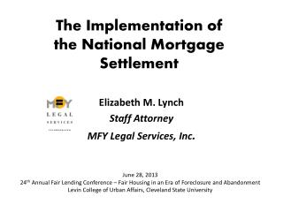 The Implementation of  the National Mortgage Settlement
