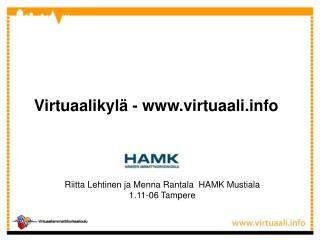 Virtuaalikyl� - virtuaali