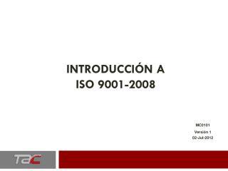 Introducción a  iso  9001-2008