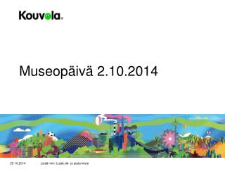 Museopäivä 2.10.2014
