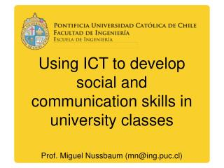 Using ICT to develop social and communication skills in university classes