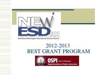 2012-2013  BEST GRANT PROGRAM