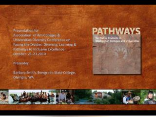 """Pathways for Native Students: A Report on Washington State Colleges and Universities"""