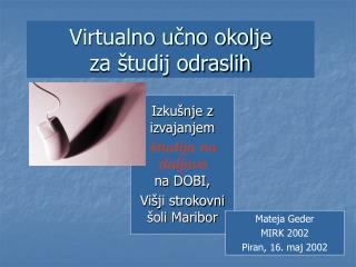 Virtualno učno okolje  za študij odraslih