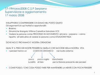 17-19marzo2008 C.S.P Serpiano Supervisione e aggiornamento 17 marzo 2008