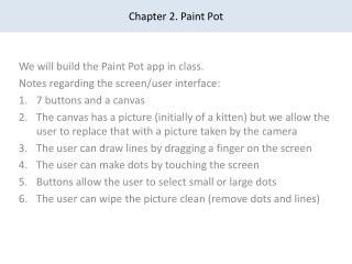Chapter 2. Paint Pot