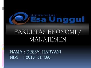Nama  :  dessy .  Haryani nim     : 2013-11-466