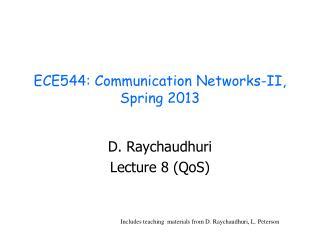 ECE544: Communication Networks-II,  Spring  2013