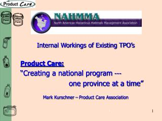 "Internal Workings of Existing TPO's Product Care: ""Creating a national program  ---"