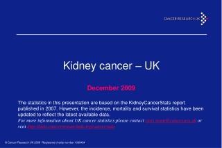 Kidney cancer – UK December 2009