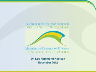 Dr. Lou Hammond Ketilson November 2012