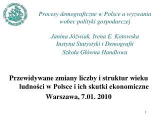 Przewidywane zmiany liczby i struktur wieku ludności w Polsce i ich skutki ekonomiczne