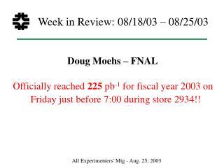 Week in Review: 08/18/03 – 08/25/03