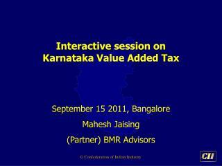 Interactive session on Karnataka Value Added Tax