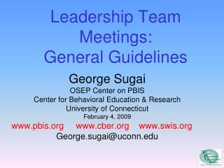 Leadership Team Meetings:  General Guidelines