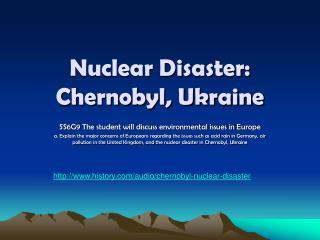 Nuclear Disaster: Chernobyl, Ukraine