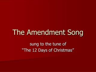 The Amendment Song