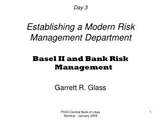 Day 3 Establishing a Modern Risk Management Department