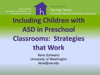 Including Children with ASD in Preschool Classrooms:  Strategies that Work