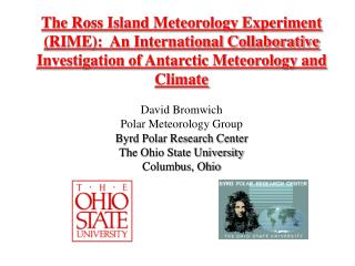 The Ross Island Meteorology Experiment