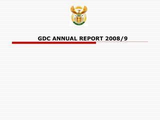 GDC ANNUAL REPORT 2008/9