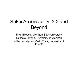 Sakai Accessibility: 2.2 and Beyond