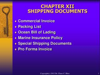 CHAPTER XII  SHIPPING DOCUMENTS
