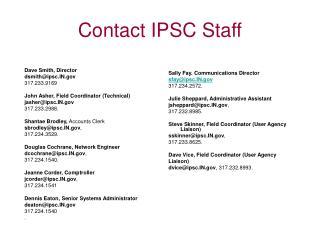 Contact IPSC Staff