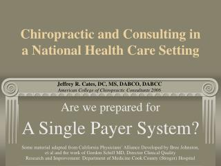 Chiropractic and Consulting in a National Health Care Setting
