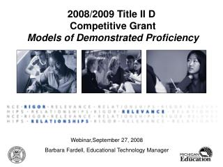 2008/2009 Title II D  Competitive Grant Models of Demonstrated Proficiency