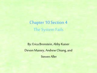 Chapter 10 Section 4 The System Fails